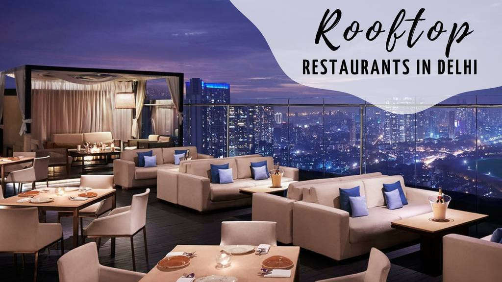Image result for Best Rooftop Cafes in Delhi