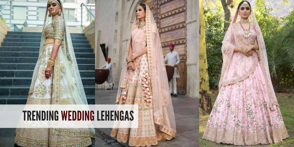 3868c4e3a470 Choose From These Trending Wedding Lehengas To Make A Statement On Your Big  Day