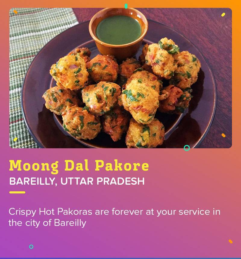 Moong Dal Pakore at Bareilly is the true symbol of best Indian Snack