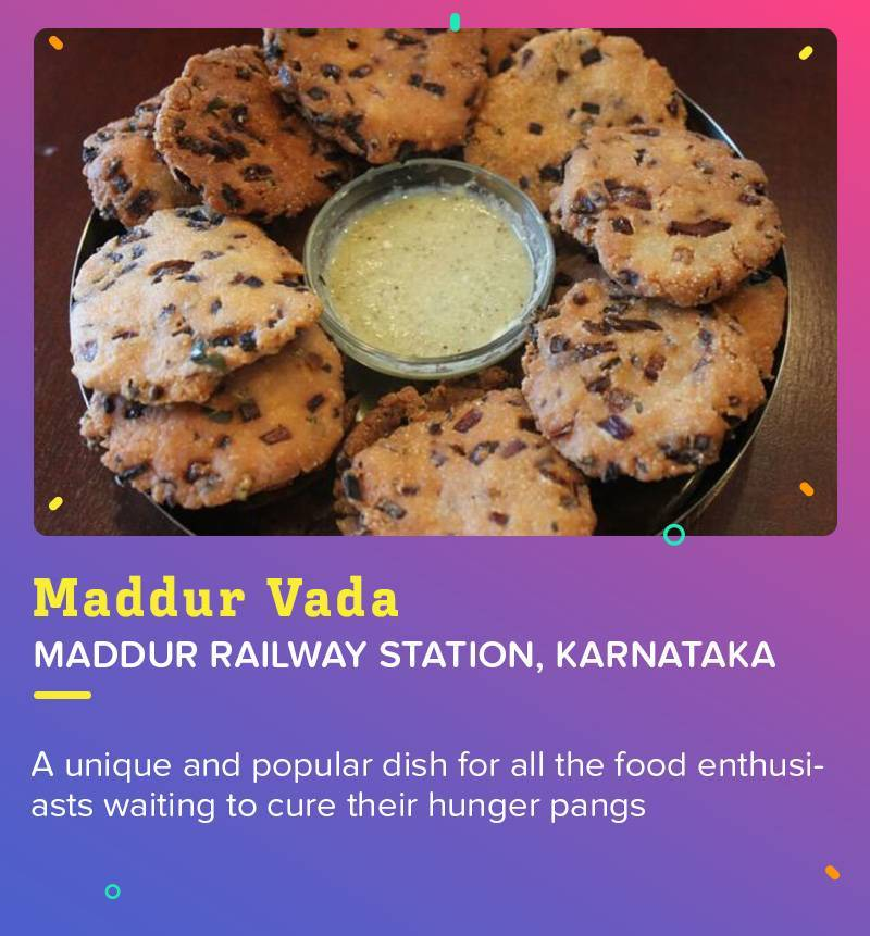 Maddur Vada at Maddur Railway Station is the best Vada in the World