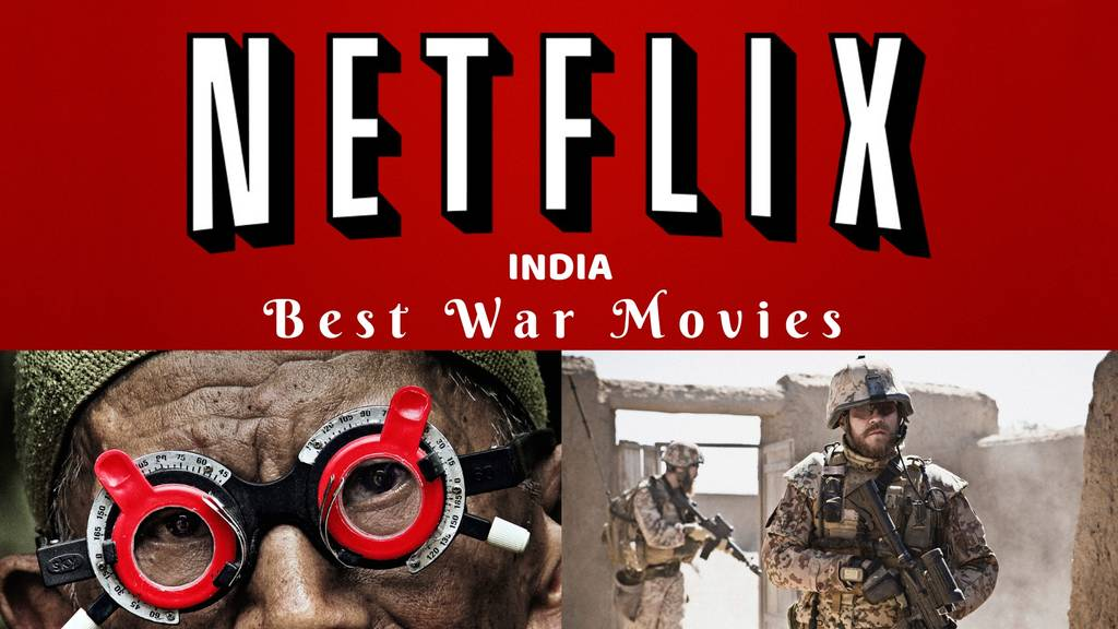 20 Best War Movies On Netflix | magicpin blog