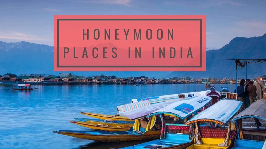 10 best honeymoon places in india | magicpin blog