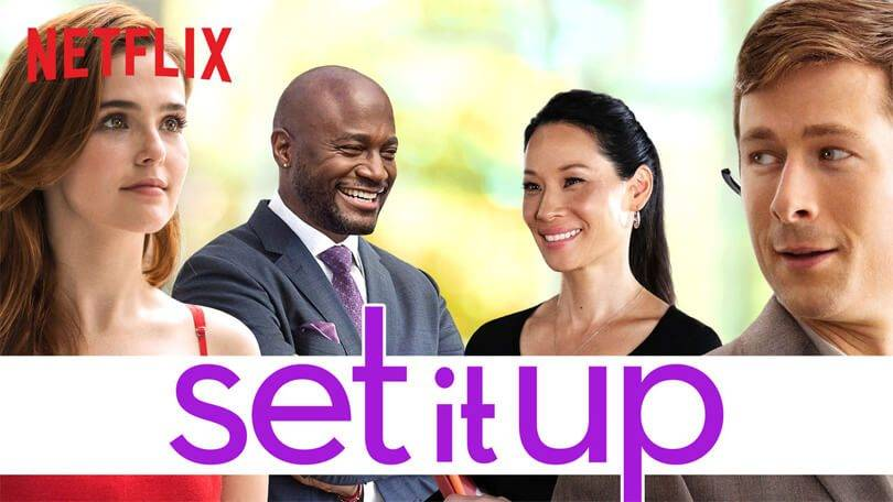 set-it-up-best-romantic-movies-on-netflix-india_image