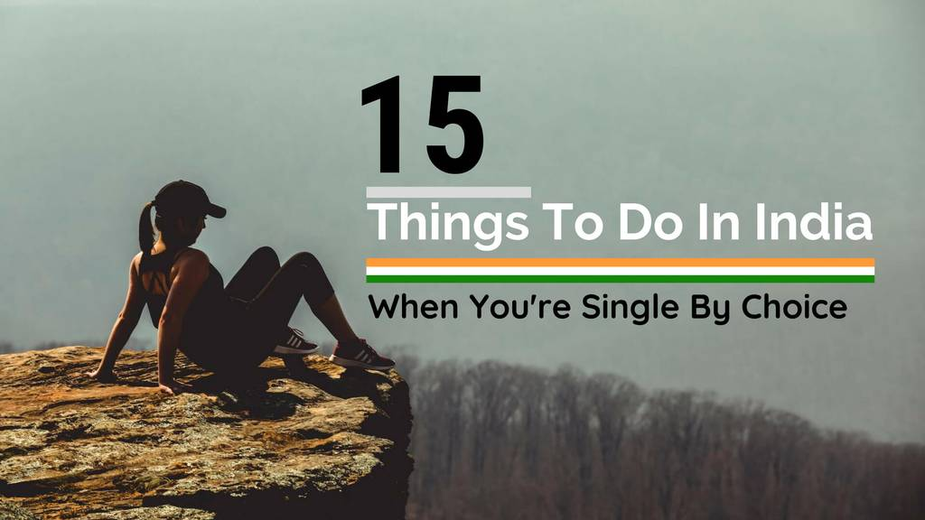 things to do if you are single