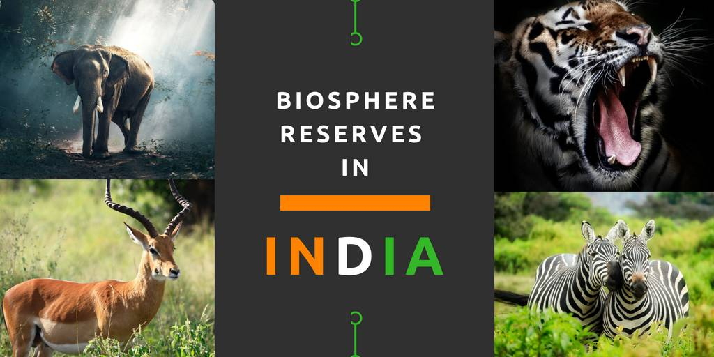 number of biosphere reserves in india